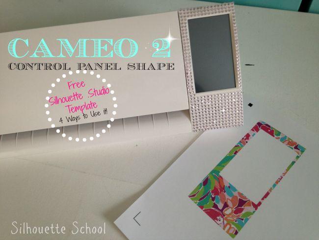 Silhouette CAMEO 2 Control Panel Shape (Free Silhouette Studio File) ~ Silhouette School