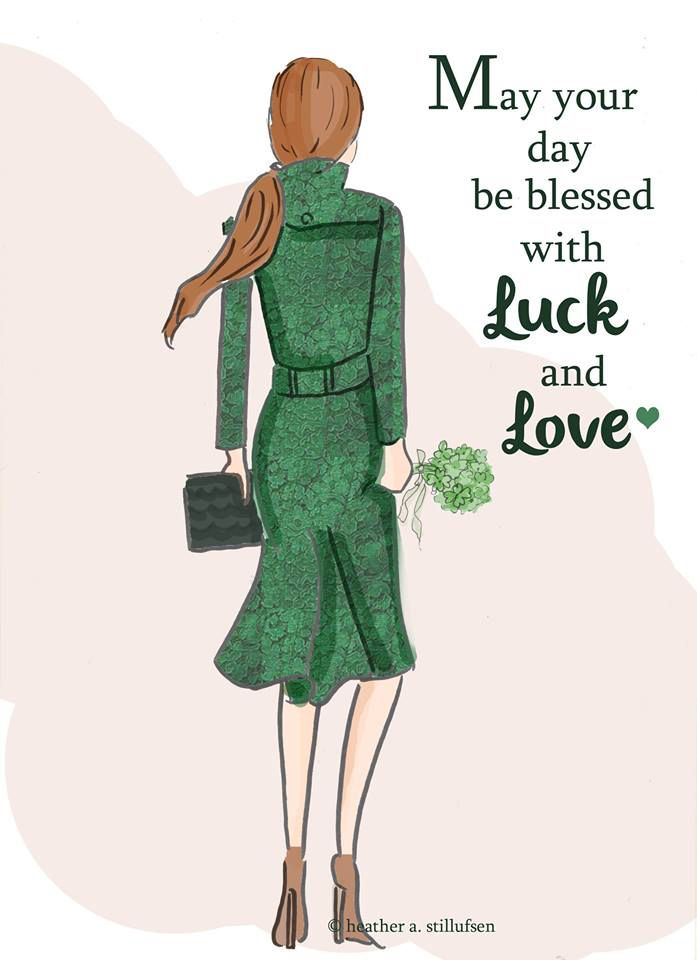 May you day be blessed with Luck & Love.