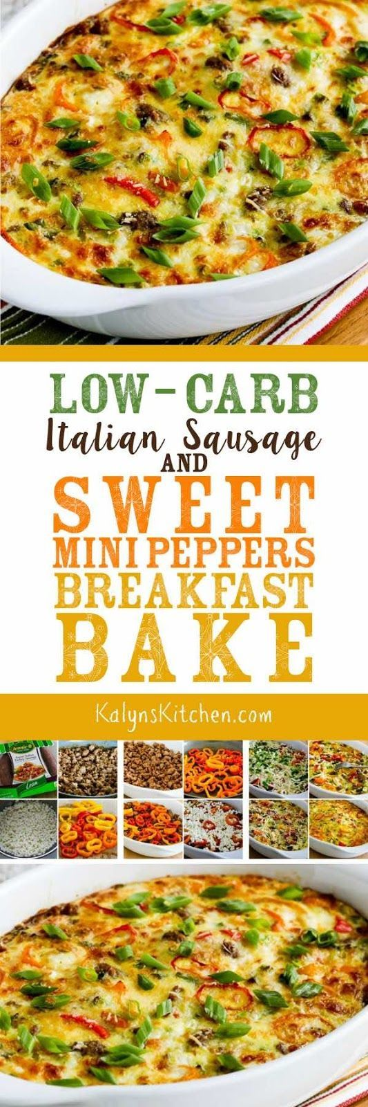 Low-Carb Italian Sausage and Sweet Mini-Peppers Breakfast Bake is a delicious option for a special breakfast, and this breakfast bake is also Keto, low-glycemic, gluten-free, and South Beach Diet friendly. [found on KalynsKitchen.com]