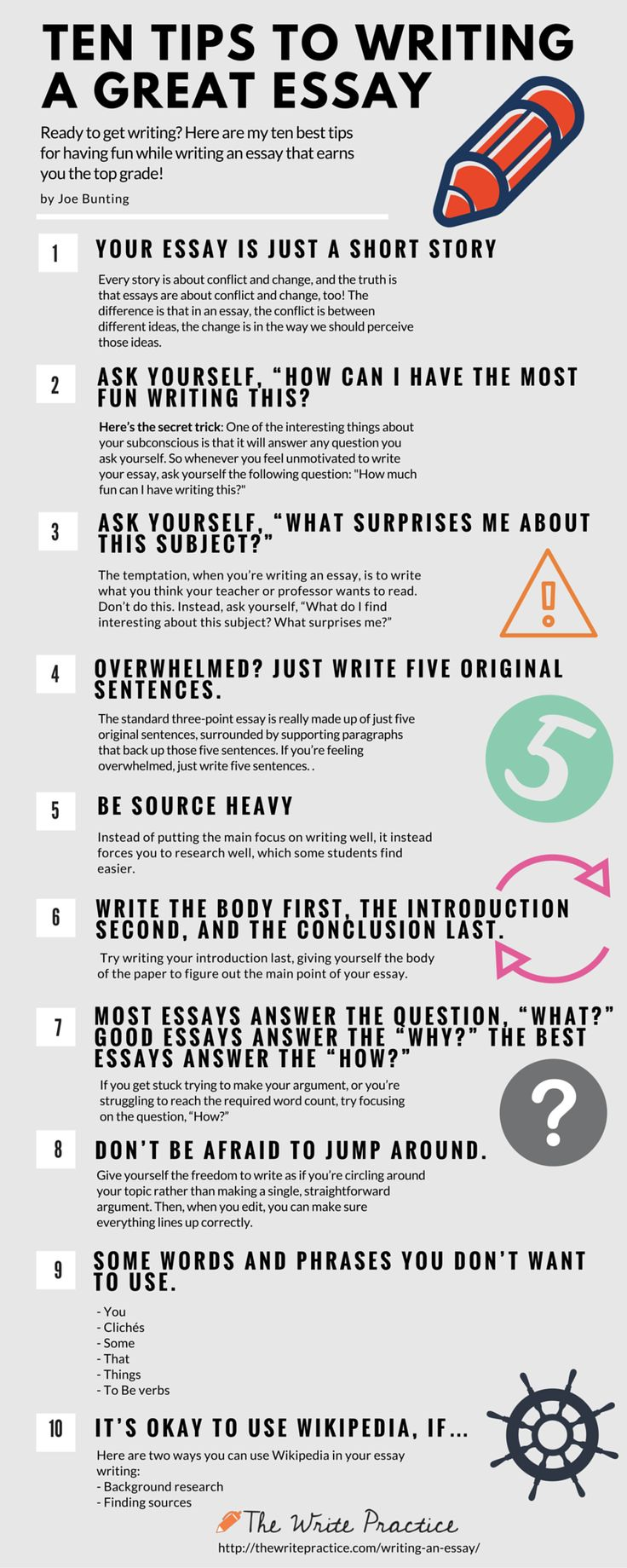 With that in mind, here's an infographic with ten tips to write an essay without hating every moment of the process.