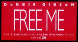 Debbie Gibson - Free Me (The E-Smoove And Ralphi Rosario Remixes)