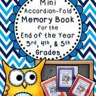 Memory Book: This project is a simple and cute accordion-fold mini memory book for students to record some of their best 3rd, 4th, or 5th grade mem...