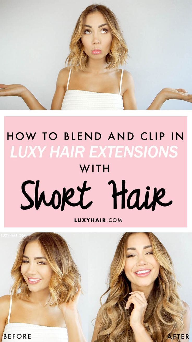 8 hacks to blend hair extensions with short hair