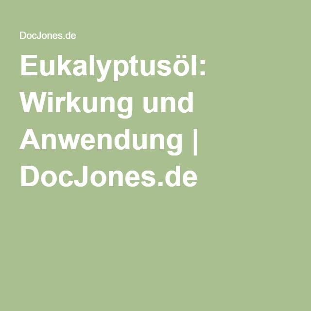 Eukalyptusöl: Wirkung und Anwendung   DocJones.de