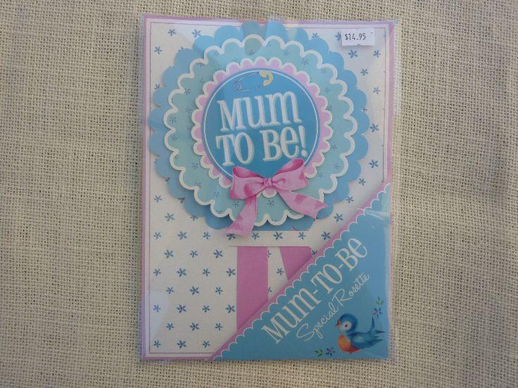 Mum to Be Badge $14.95