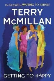 An exuberant return to the four unforgettable heroines of Waiting to Exhale-the novel that changed African American fiction forever (added 5/2012)