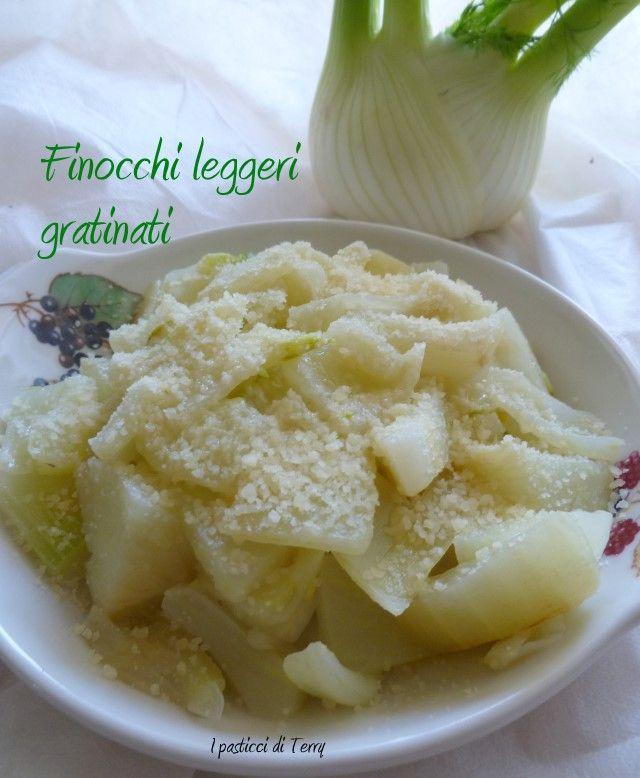 Questa settimana si parte leggeri perchè poi arrivano due ricette di fritti di Carnevale ... quindi oggi Finocchi leggeri gratinati.  http://www.ipasticciditerry.com/finocchi-leggeri-gratinati/