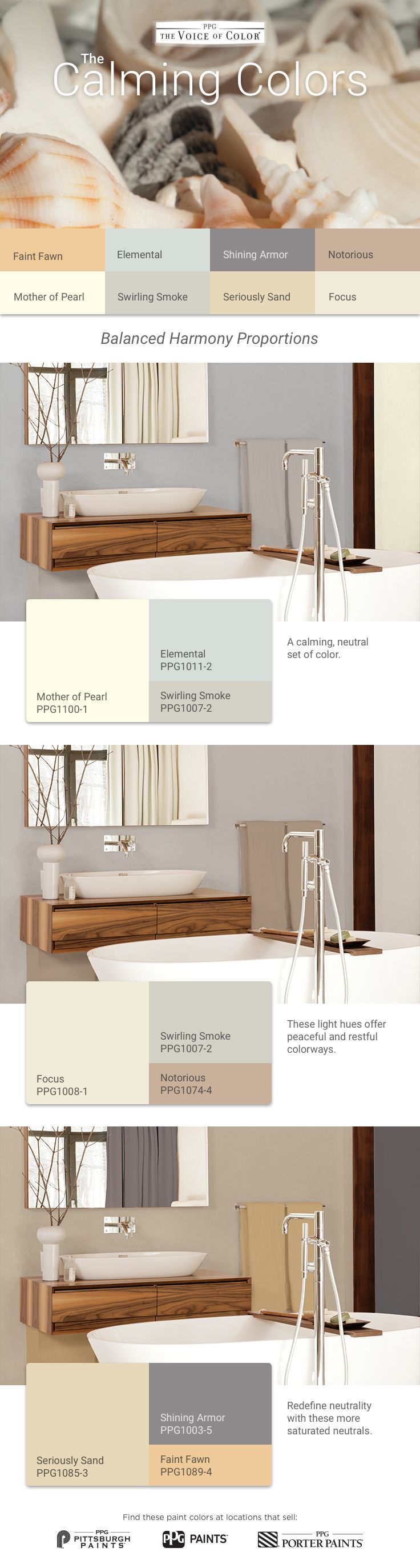The Calming Palette is a relaxing, neutral set of harmonizing paint colors. These light hues offer peaceful and restful colorways. Redefine neutrality with these saturated neutrals. This palette features seashell inspired and natural colors including a charcoal gray, sandy beige and sunny yellow. Get these paint colors tinted in PPG PITTSBURGH PAINTS®, PPG PORTER PAINTS® & or PPG PAINTS™ products. More
