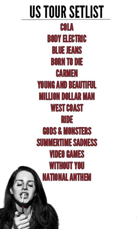 Lana Del Rey US Tour 2014 Setlist #LDR