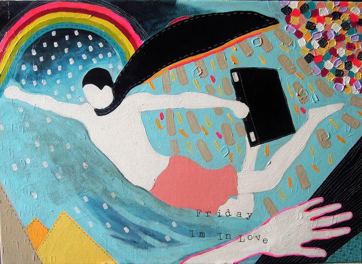 Friday I'm In Love / acrylic on canvas / 50cm x 70cm