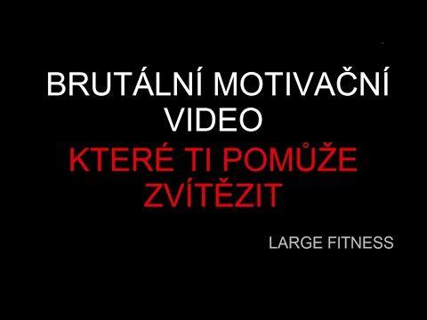 Brutální motivační video, které ti pomůže zvítězit - YouTube