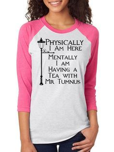 Mentally I'm Having Tea With Mr Tumnus, Narnia Raglan 3/4 Sleeve Unisex Baseball Tee,Nerd Girl Tees