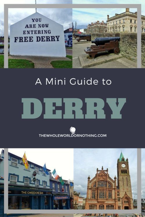 A Mini Guide to Derry | Ireland Road Trip Itinerary | Northern Ireland Travel | Top European Backpacking Destinations | What To See In Londonderry | Where To Stay In Derry | Londonderry SightSeeing Tips | Derry Recommendations | Best Things To Do In Northern Ireland | Best UK Cities