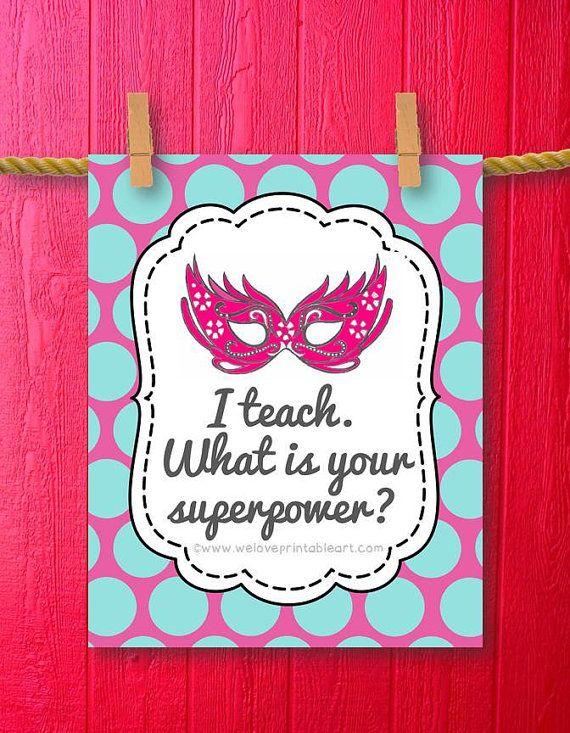 Classroom Decor Ideas For Teachers ~ I teach whats your superpower teacher gift classroom decor