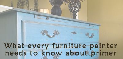 must-know tips about working with primer on furniture.  The tips are straight from the manufacturer.