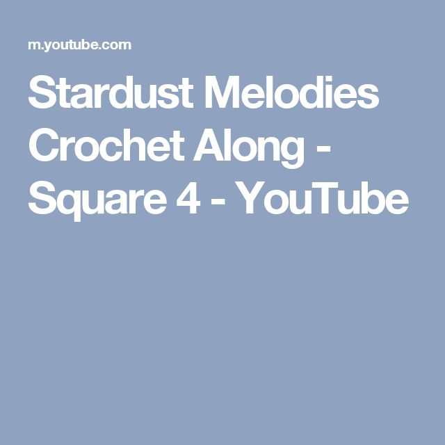 Stardust Melodies Crochet Along - Square 4 - YouTube