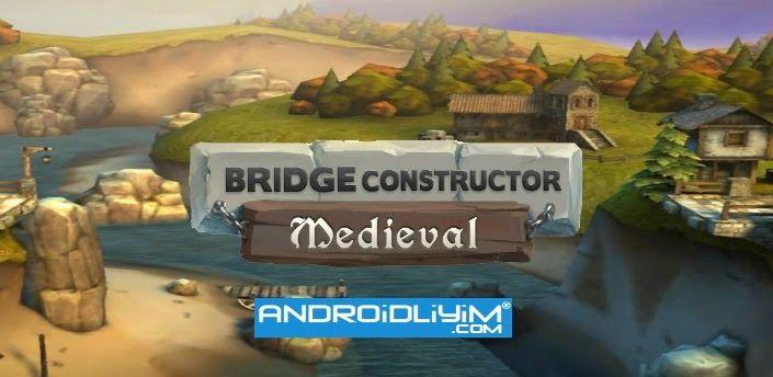 Bridge Constructor Orta Çağ v1.5 FULL APK  Bridge Constructor Oyunlar Popüler Oyun ZekaVeBulmaca