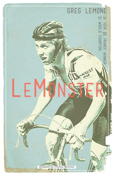 Greg LeMond poster design on Behance by Cristina Martinez