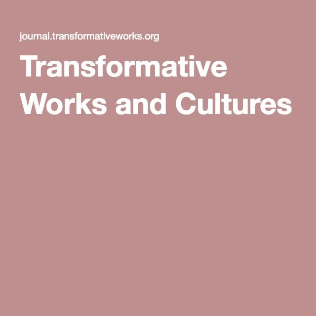Transformative Works and Cultures