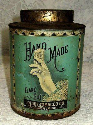 Original Antique Vintage HAND MADE Globe Tobacco Round Tin Can ~