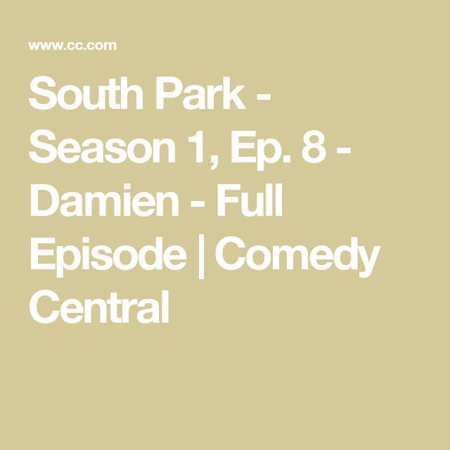 South Park - Season 1, Ep. 8 - Damien - Full Episode | Comedy Central