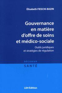 """658.4 SAN FIE """"présente un panorama des principaux outils juridiques et stratégies de régulation en matière de gouvernance de l'offre de soins et médico-sociale, une analyse de leurs logiques intrinsèques, de leurs articulations et des enjeux qu'ils soulèvent pour faire droit à leur finalité commune : améliorer l'efficacité et l'efficience de l'offre de santé."""""""