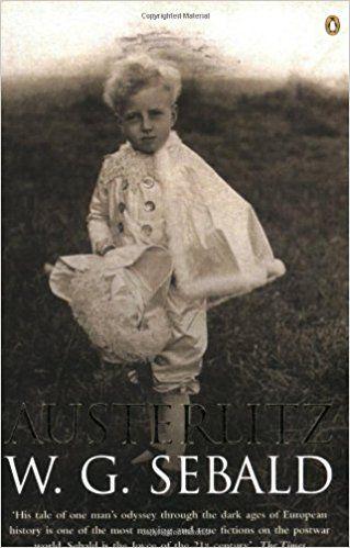 Austerlitz: W. G. Sebald, Anthea Bell, James Wood: 9780140297997: Amazon.com: Books