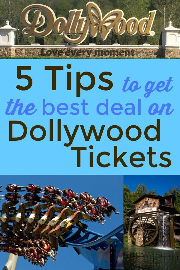 5 Tips To Get The Best Deal On Dollywood Tickets Seasons