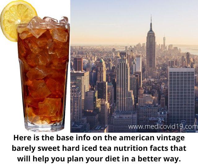American Vintage Barely Sweet Hard Iced Tea Nutrition Facts Usa Icetea Icedtea Nutrition Calorie In 2021 Tea Nutrition Nutrition Facts Nutrition