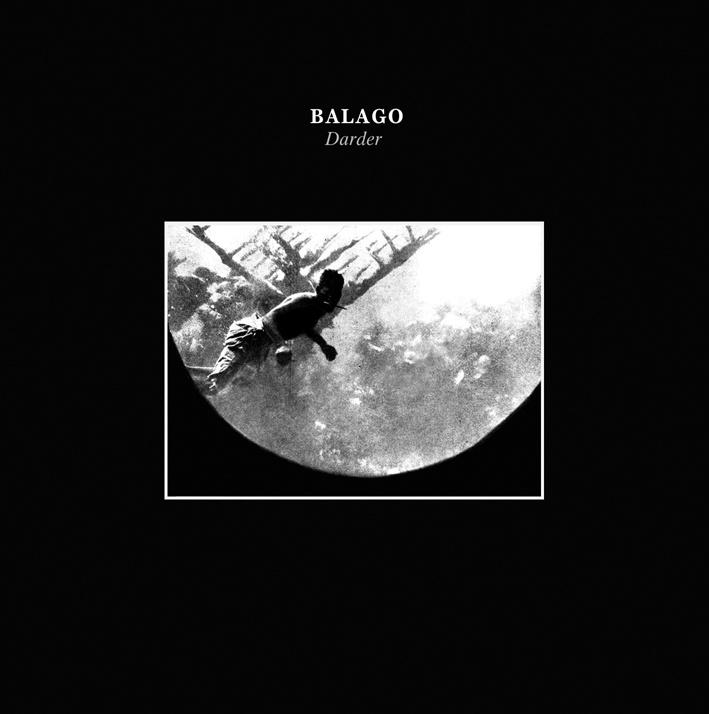 Balago - Darder (@ http://balago.bandcamp.com/album/darder) - Foehn 2013