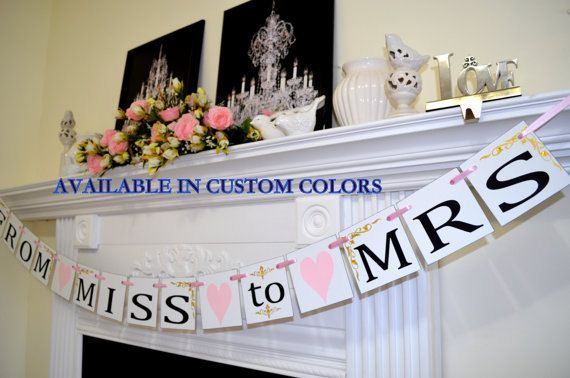 From Miss to Mrs Banner, gold and pink Miss to Mrs sign, wedding decorations, bridal shower banner garland, shower decor, Soon to Be Mrs
