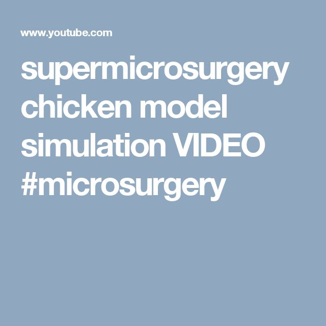 supermicrosurgery chicken model simulation VIDEO #microsurgery