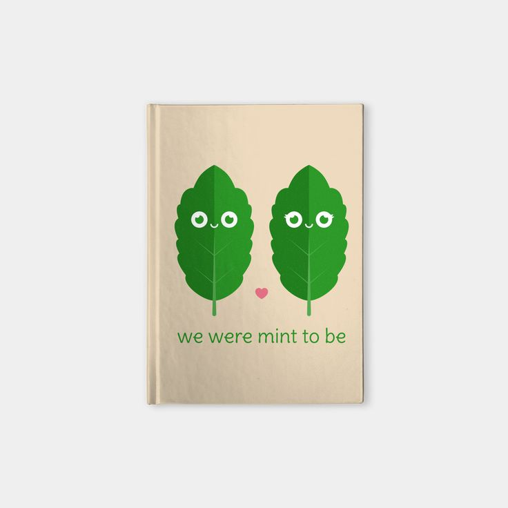 We Were Mint to Be hardcover notebook by Slugbunny - pun, puns, mint, minty, herb, herbs, food, funny, cute, love, relationship, tasteful, tasty, relationships, valentine, valentines, vector, art, illustration, drawing, design