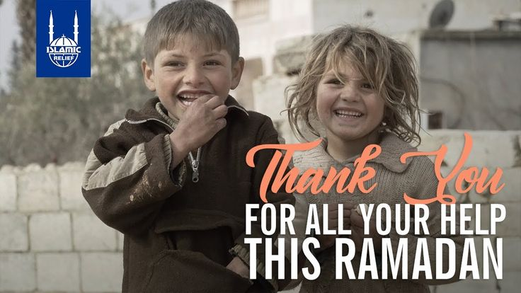 Islamic Relief USA - Thank You for Your Support This Ramadan