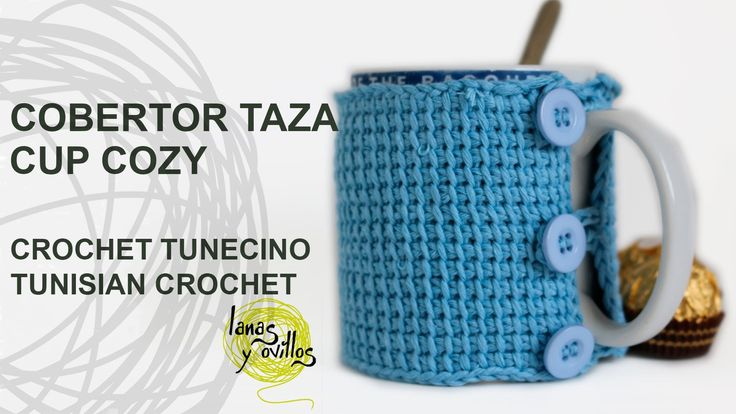 Tutorial Cobertor Tazas Crochet o Ganchillo Tunecino Cup Cozy