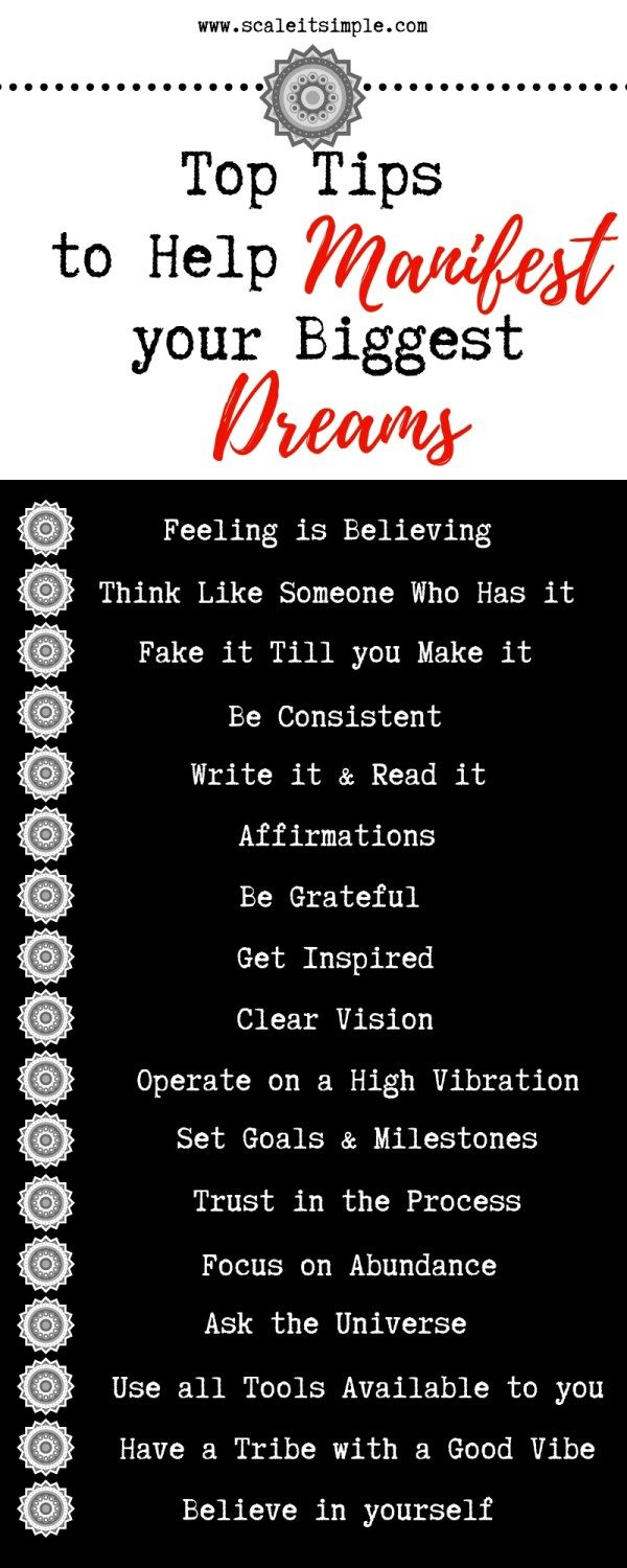 17 Top Tips To Help Manifest Your Biggest Dreams Scaleitsimple Manifestation Quotes Manifestation Affirmations