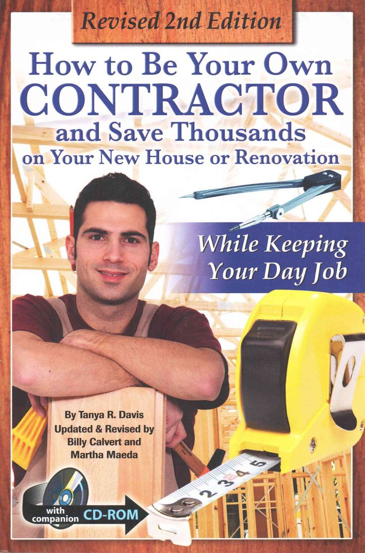 How to be your own contractor and save thousands on your for Contracting your own home