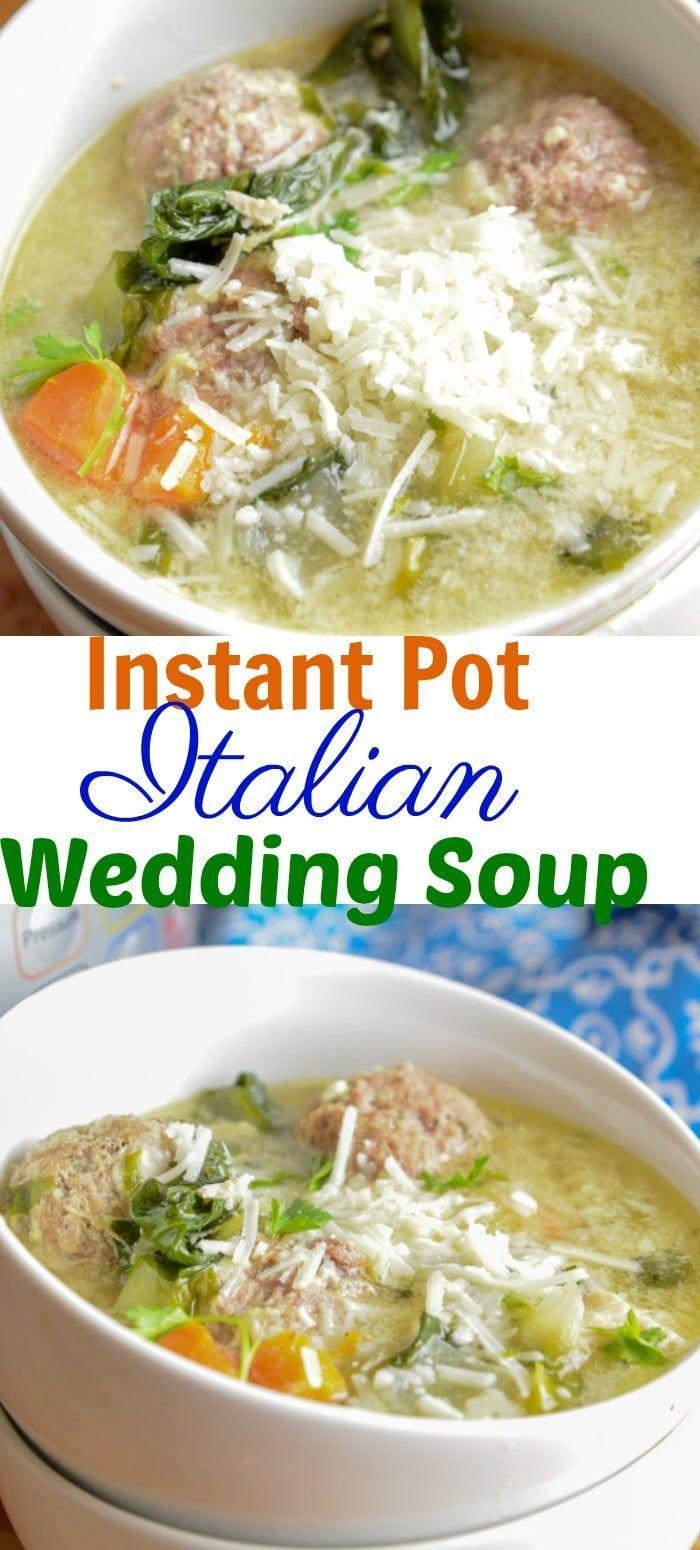 Instant Pot Italian Wedding Soup Recipe Italian Wedding Soup Wedding Soup Italian Wedding Soup Recipe