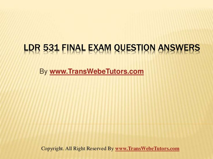 Find LDR 531 Final Exam Latest Online HomeWork Help homework help which contains entire course question and answers, etc. and remove every confusion about the subject by taking these tutorials.   TransWebeTutors.com also provide Homework Assignment, Final Exam Study Guides, University of phoenix DQ, etc