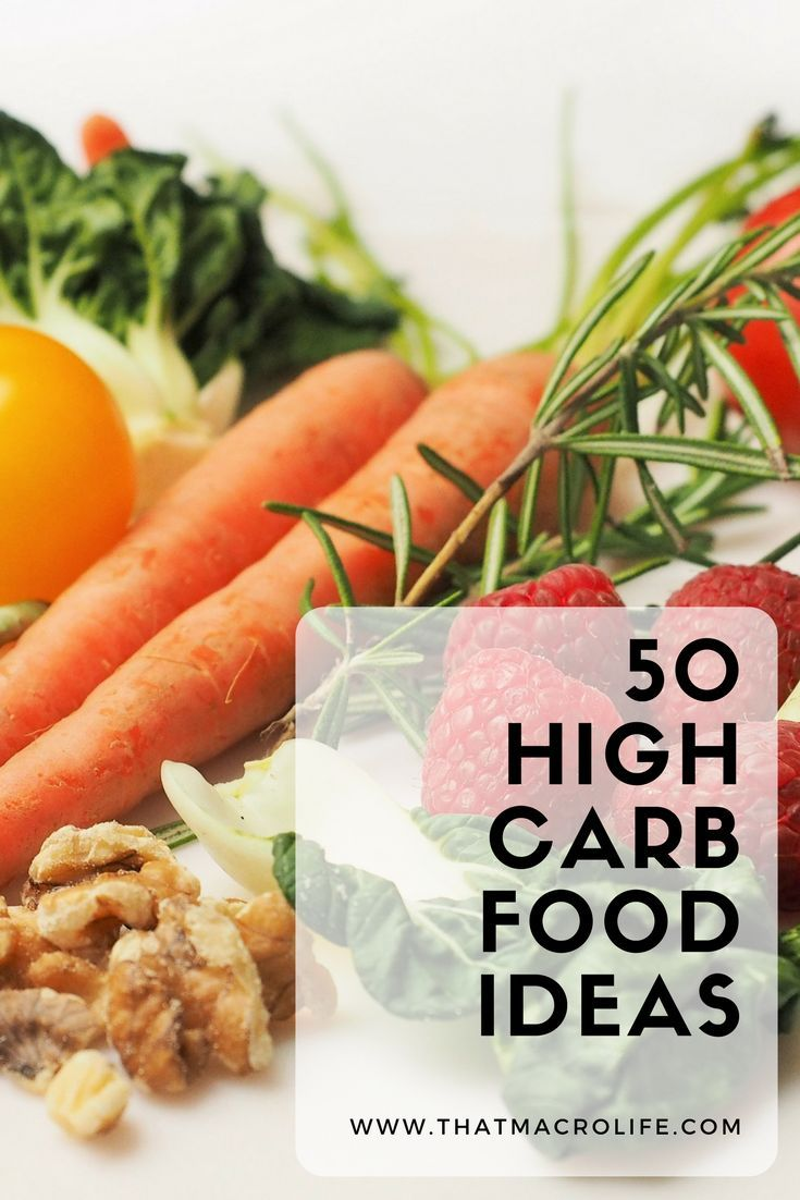50 High Carb Food Ideas
