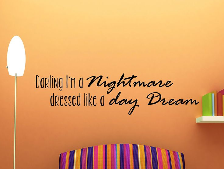 Taylor Swift Quote Darling I'm a Nightmare Dressed Like a Day Dream Inspirational Quote Wall Decal Home Decor 42x10 Inches