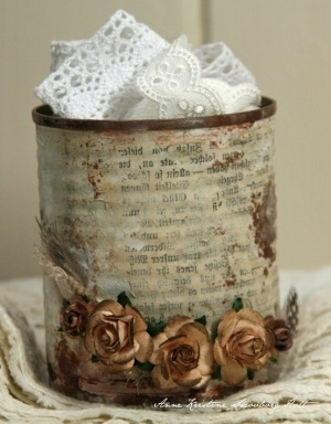 Altered tin can by mae.    Oh I just love this!!!!!