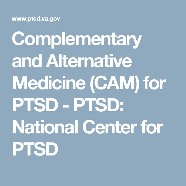 Complementary and Alternative Medicine (CAM) for PTSD - PTSD: National Center for PTSD