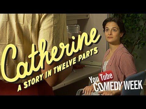 Catherine: Episode 1 -- Jenny Slate & Dean Fleischer-Camp -- YouTube Comedy Week - YouTube