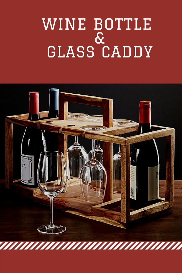 Beautiful Hardwood Caddy Is Ready When You Are Tidying Up The Bar With Storage For Four Bottles Of Wine And Racks For U Wine Crate Wine Bottle Wine Glass Rack