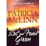 Lost and Found Groom (A Place Called Home, Book 1) (Kindle Edition)By Patricia McLinn
