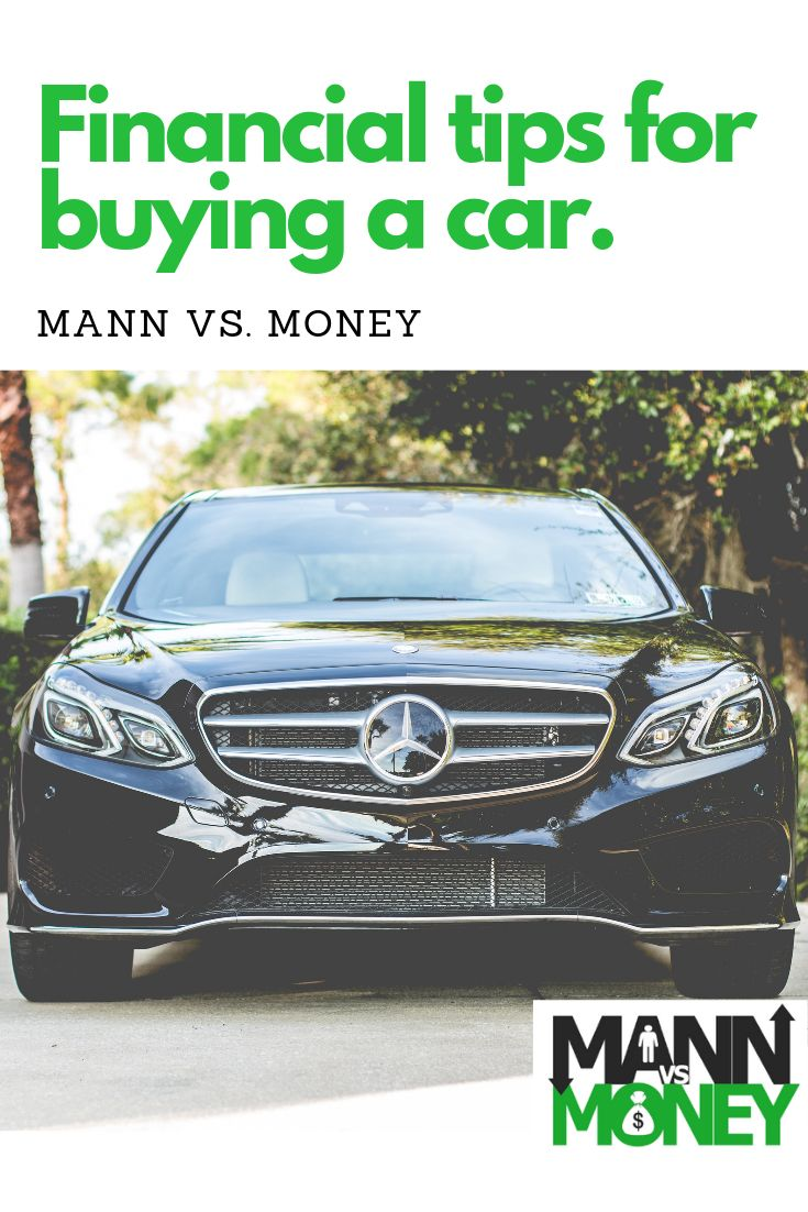 Financial Tips For Buying A Car Car Car Buying Tips Financial Tips