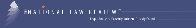The National Law Review. Legal Analysis. Expertly Written by Leading Lawyers and…