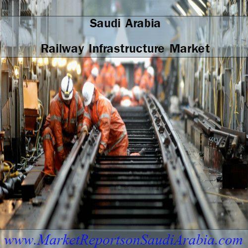 #RailwayInfrastructure Spending Market in #SaudiArabia