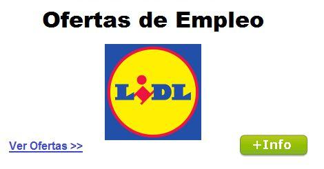 Ofertas de Empleo en Supermercados LIDL - Ofertas de Trabajo